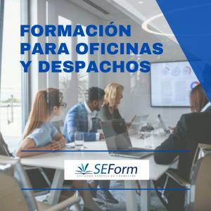 FORMACIÓN PARA OFICINAS Y DESPACHOS